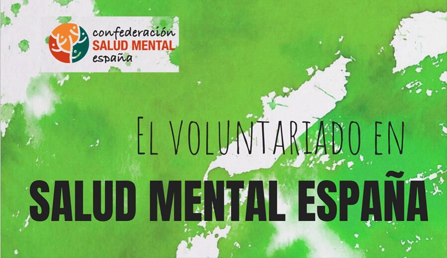 """Informe sobre """"El Voluntariado en SALUD MENTAL ESPAÑA 2019"""